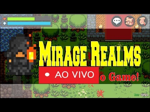 Mirage Realms Android(MMORPG) Aovivão