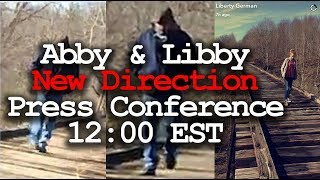 Significant Press Conference in the Libby and Abby case - hopefully more video and audio.