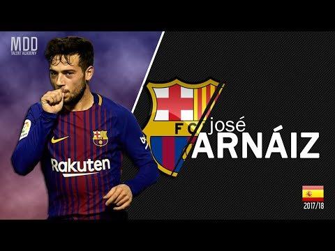 José Arnaiz | Barcelona | Goals, Skills, Assists | 2017/18 - HD
