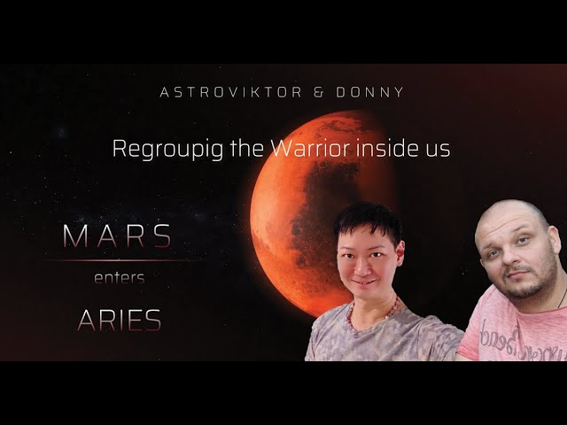 MARS Enters ARIES - Regrouping the Warrior inside