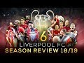 Liverpool FC - Season Review 2018/19