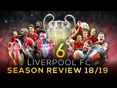 Liverpool FC - Season Review 2018/19