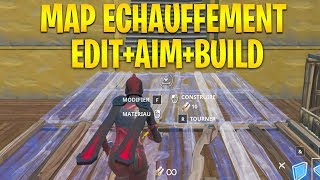 LA MEILLEUR MAP D'ECHAUFFEMENT AIM, EDIT sur FORTNITE !