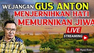 Download Lagu Wejangan Gus Anton Bikin Hati Tentram dan Otak Cerdas mp3
