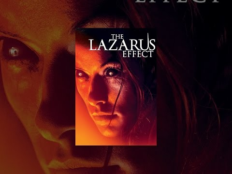 """Playing God Has Detrimental Consequences: 'The Lazarus Effect"""" - Full Movie  (2015)"""