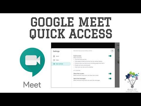 Quick Access in Google Meet