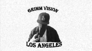 GRIMM VISION -ITS THAT WESTSIDE SHIT