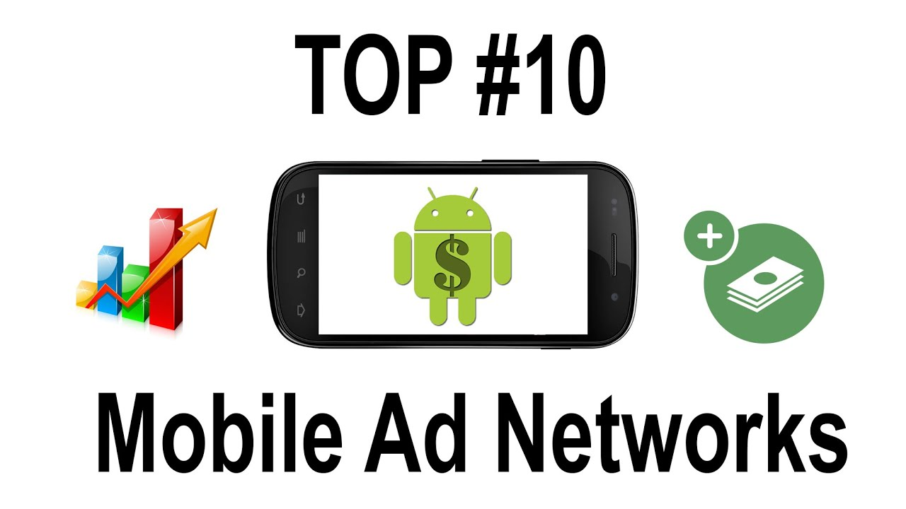 Best Top 10 Mobile Ad Networks Mediation Platforms For Android