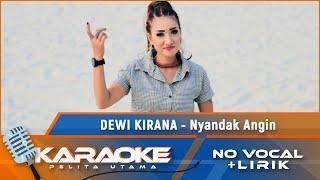 (Karaoke Version) NYANDAK ANGIN - Dewi Kirana | Karaoke Lagu Tarling - no vocal
