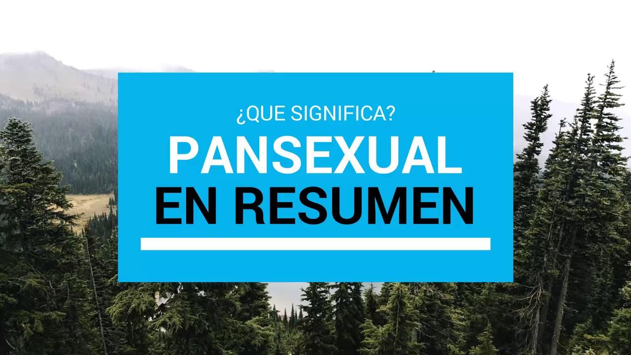 Pansexualismo que significa