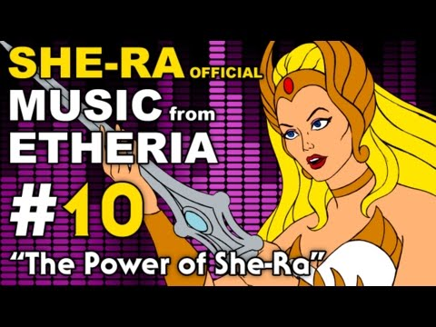 She-Ra - MUSIC from ETHERIA - The Power of She-Ra (He Man)