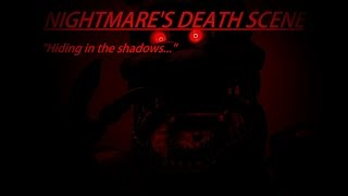 [SFM FNAF] Nightmare's Death Scene