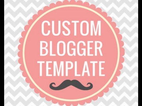 How to upload custom template on blogger - change blogger template ...