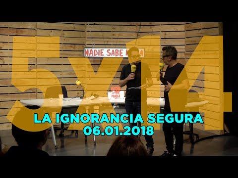 NADIE SABE NADA - (5x14): La ignorancia segura