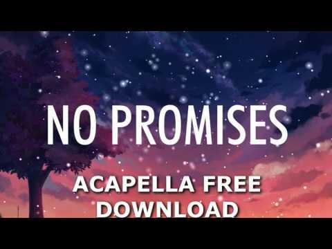 Cheat Codes - No Promises Ft. Demi Lovato (Studio Acapella) [FREE DOWNLOAD]