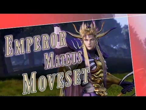 Emperor Mateus Moveset + Detail - Dissidia Final Fantasy NT (DFFAC/DFFNT)