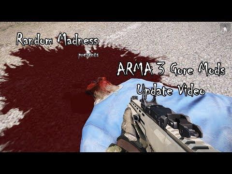 ARMA 3 Gore Mods Update Video