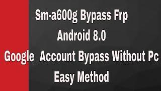 Samsung A600g Frp Bypass 8.0 Oreo | Remove Google Account Withou Pc Urdu/Hindi