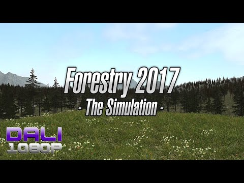 Forestry 2017 The Simulation PC Gameplay 60fps 1080p