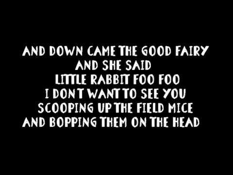 Little Rabbit Foo Foo - lyrics