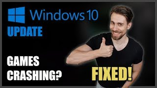 Games Crashing after Windows 10 Update!? FIXED!   Easy fix in simple steps
