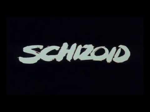SCHIZOID - (1980) Trailer