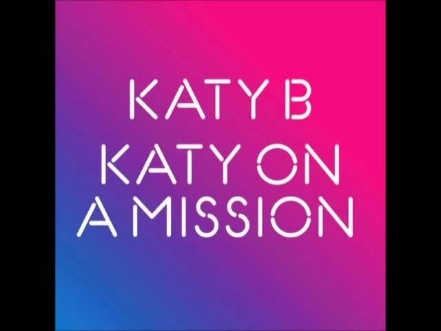 Katy B - Katy On A Misson (Dubstep remix)