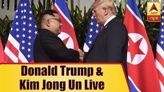 Donald Trump - Kim Jong Un Live | ABP News