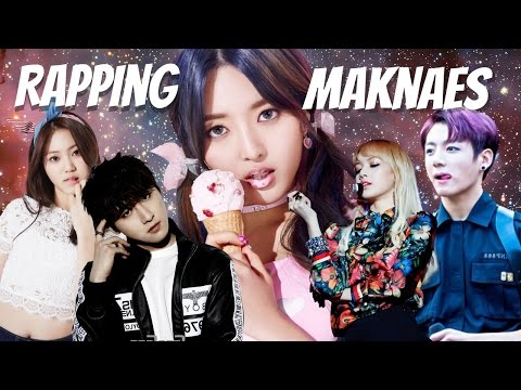 Rapping Kpop Maknaes