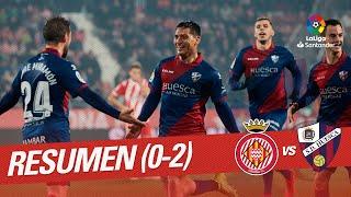 Resumen de Girona FC vs SD Huesca (0-2)