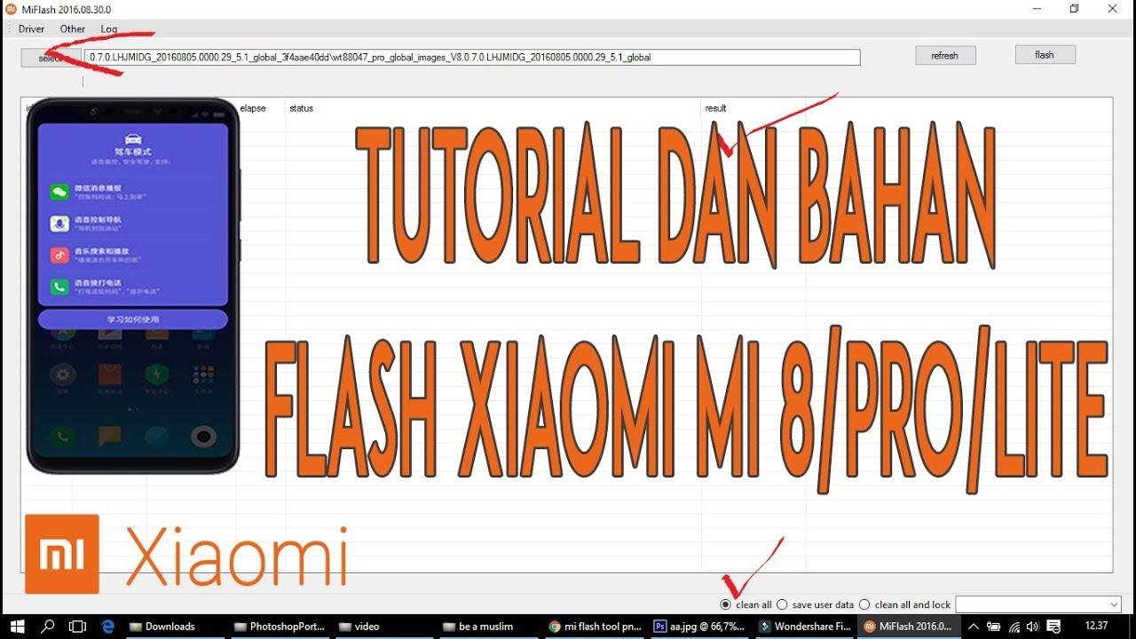 FLASH Xiaomi Mi 8/Pro/Lite - TUTORIAL & DOWNLOAD FIRMWARE