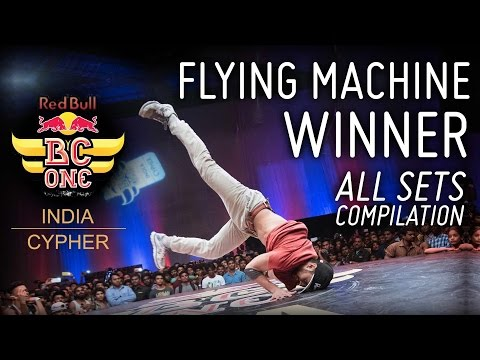 RedBull BC One India WINNER - all sets compilation - BBoy Flying Machine