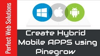 How to Create hybrid Mobile apps using Pinegrow Web IDE , PhoneGap, Cordova and HTML/CSS/JS