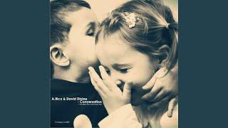 Conversation (Andrey Rico Minimal Mix)