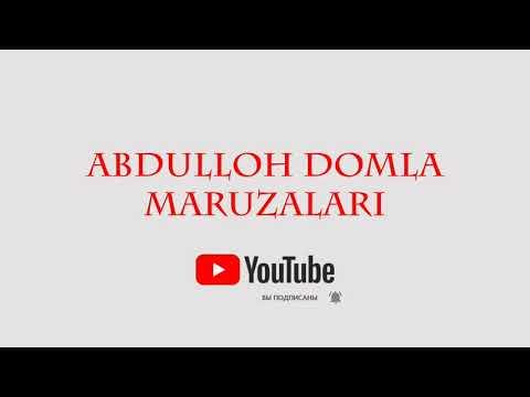 ABDULLOH DOMLA MARUZALARI 2016 MP3 СКАЧАТЬ БЕСПЛАТНО