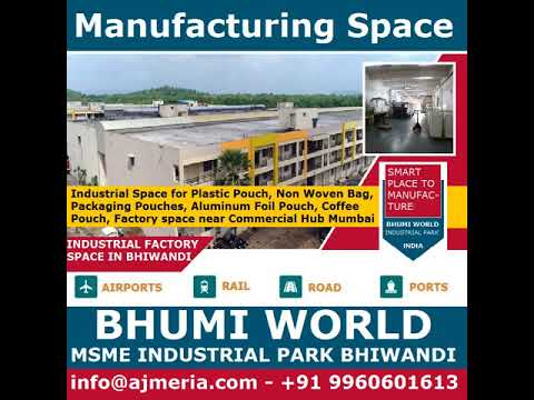 Industrial Space for Plastic Pouch Non Woven Bag Packaging Pouches at BHUMI World Industrial Park Bh