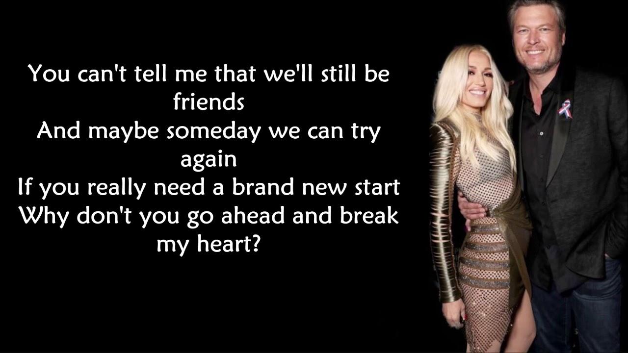 Blake Shelton Ft. Gwen Stefani - Go Ahead and Break My Heart (LYRICS)