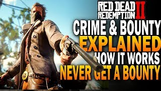 RDR2 Bounty System Explained! Never Get A Bounty! Red Dead Redemption 2 Guide
