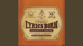 Cannon in the Heavens · Lyrics Born The Lyrics Born Variety Show Se...