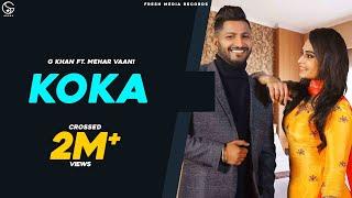 KOKA | G Khan ft. Mehar Vaani | Desi Crew | Official Video Song | Fresh Media Records