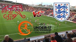 Switzerland vs England *VLOG* UNDER-17 CHAMPIONSHIP