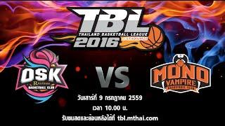 osk vs mono vampire july 9 2016 thailand basketball league tbl 2016