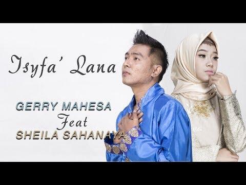 gerry-mahesa-feat-sheila-sahanaya---isyfa'-lana-(official-music-video)