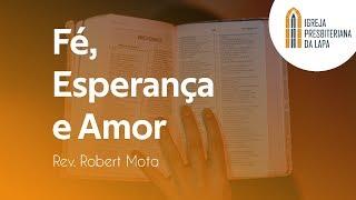 Alegria nas provações - Rev. Robert Mota
