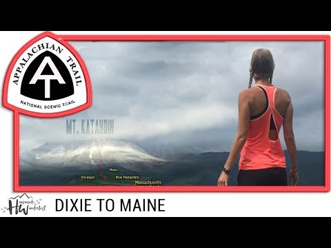 Appalachian Trail : DIXIE TO MAINE