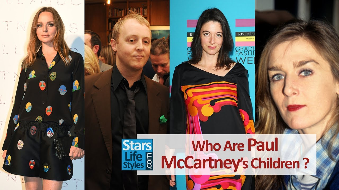 Who Are Paul McCartneys Children 4 Daughters And 1 Son