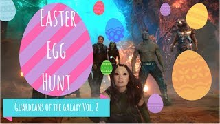 Easter Egg Hunt: Guardians of the Galaxy Vol  2