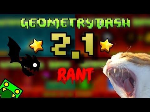 Geometry Dash: 2.1 RANT