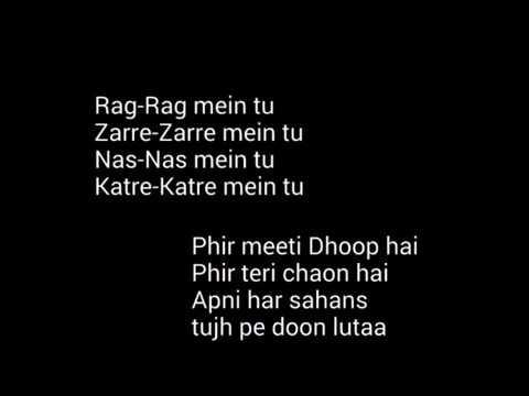 Tere liye full song lyrics |tu aashiqui romantic version| tere.