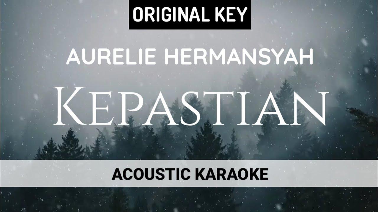Aurelie Hermansyah - Kepastian (Acoustic Karaoke)